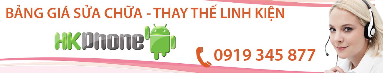 bang-gia-sua-chua-thay-the-hk-phone
