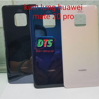 Thay Kinh Lung Huawei Mate 20 Pro