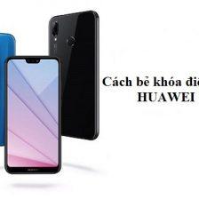 Cach Be Khoa Dien Thoai Huawei 1