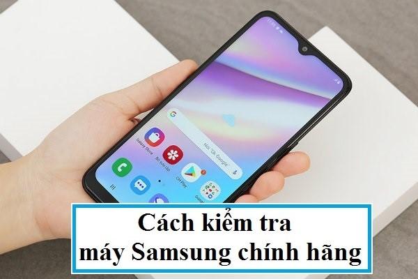 Cach Kiem Tra May Samsung 1