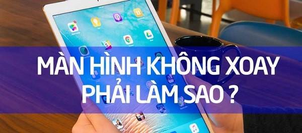 Cach Xoay Man Hinh Ipad 1