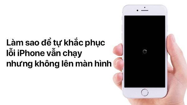 Iphone Van Chay Nhung Khong Len Man Hinh 2