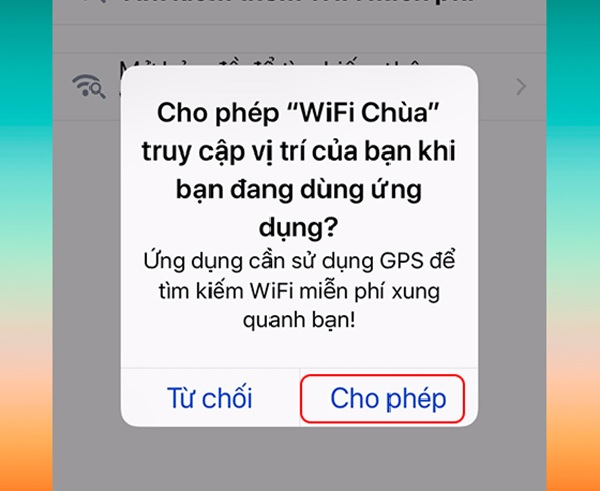 """Nhấn vào mục """"Cho phép"""" khi dùng ứng dụng"""